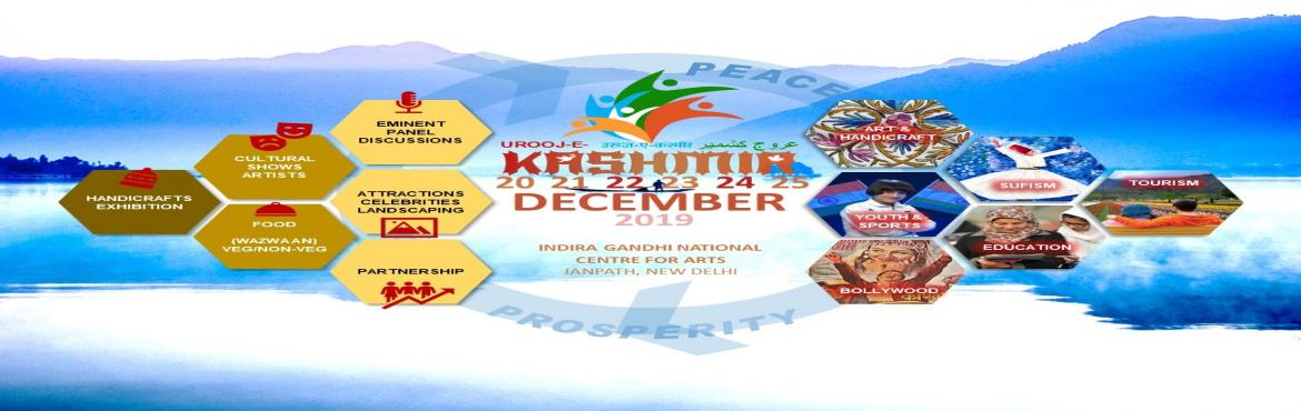 Book Online Tickets for Urooj-E-Kashmir, New Delhi. Urooj-E-Kashmir (Rise of Kashmir) is a six-day program bringing crafts, culture, cuisine, and commerce of Jammu & Kashmir right next to India Gate, New Delhi. The program from 20 -25December 2019, envisages promoting peace, prosperity