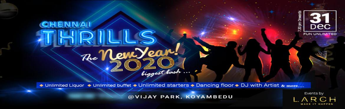 Book Online Tickets for Chennai Thrills Exciting new year party , Chennai. CHENNAI THRILLS 2020 NYE   Exciting New Year Party at Hotel SIMSAN Koyambedu (flyover) on 31st December 2019.   Let\'s celebrate this New Year Party with Unlimited Fun.  Below are all the details of the event.   Ticket I