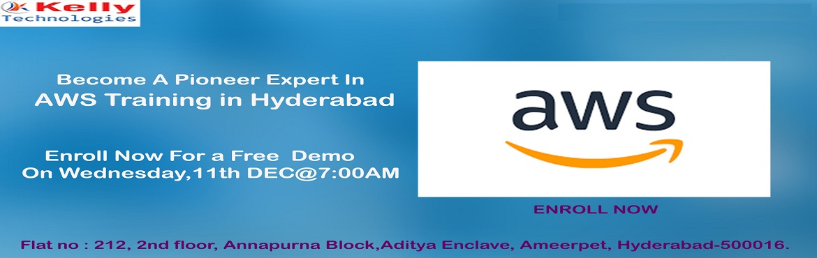 Book Online Tickets for Register For AWS Free Demo Session To Be, Hyderabad. Register For AWS Free Demo Session To Become A Cloud Expert On Wednesday, 11th Dec@7:00AM,By Kelly Technologies Hyderabad About The Event: In order to help the AWS cloud computing career enthusiasts to grasp complete insights to career in AWS,