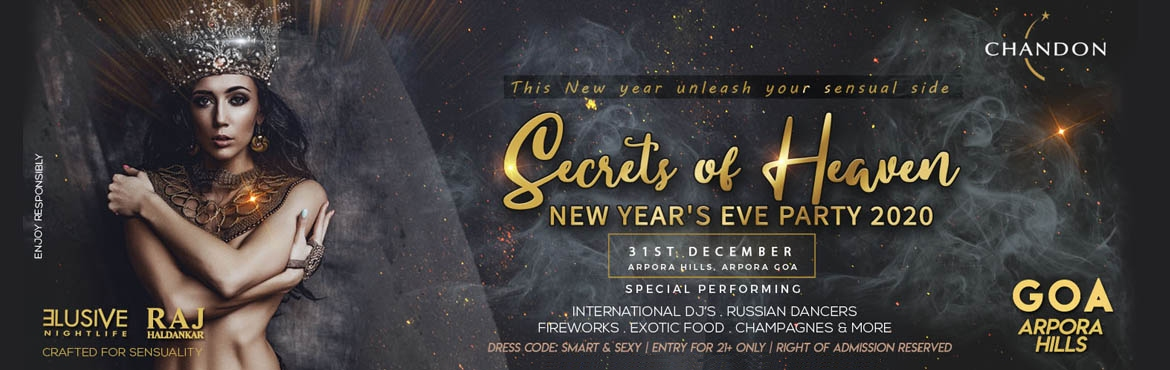 Goas most classy new years eve party Secrets of Heaven 2020 is crafted for sensuality. Book your tickets now