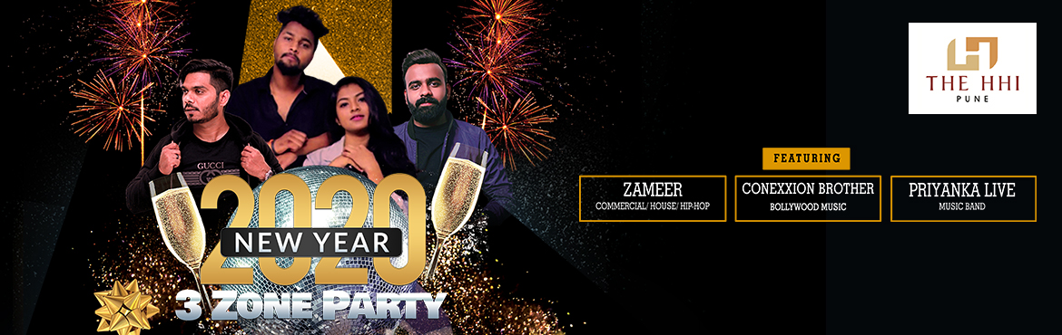 Book Online Tickets for  3 Zone Party 2020, Pune. LIVE DJ ZAMEER, CONEXXION BROTHERS at THE EYE CLUB & CRYSTAL & LIVE PRIYNAKA(AT OPEN AIR)