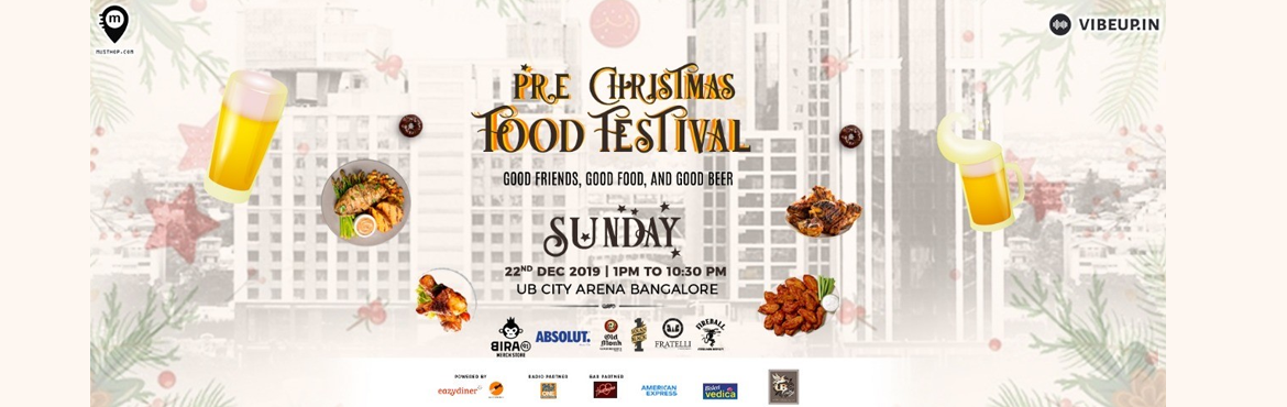 Book Online Tickets for BEST OF BANGALORE X MAS FESTIVAL CELEBRA, Bengaluru. BEST OF BANGALORE X\'MAS FESTIVAL CELEBRATION  Swooning the Christmas with mysteries Jingles and best vibes from the town to jive you with 12 hours of entertainment\''Start the celebrations of Christmas Eve with a seasonal Fes