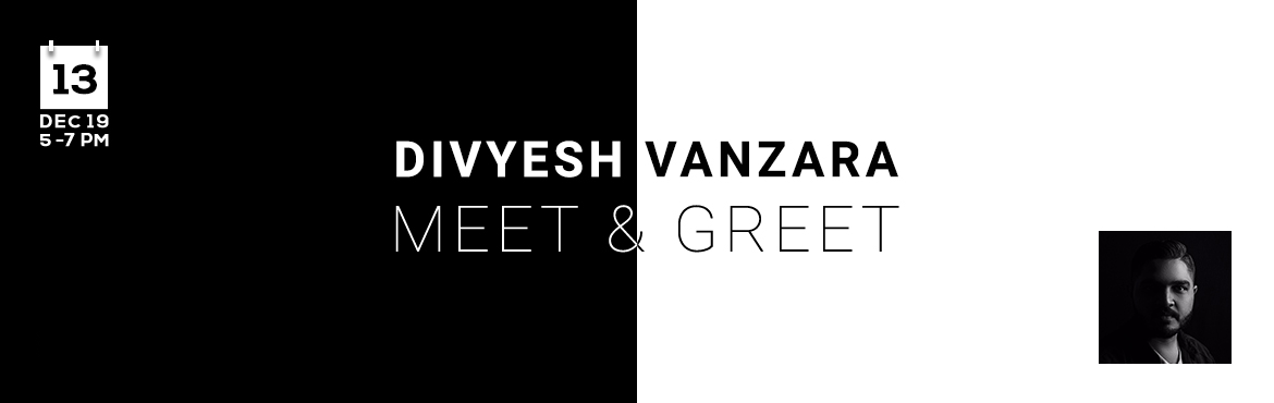 Book Online Tickets for Meet and Greet - Divyesh Vanzara, Bengaluru. Chiiz is glad to host a FREE Meet & Greet with Divyesh Vanzara. (Status - Open for Registration - FREE) MEET UP SPOT : Ulsoos Lake, Main Gate  Meet up time: 5:00 PM  Be There - Get Inspired. Say Chiiz!