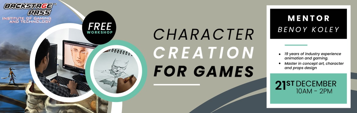 Book Online Tickets for Character Creation for Games Workshop, Hyderabad. Most awaited workshop among the aspiring game artists- Backstage Pass,Hyderabad brings you the best in industry mentor– Benoy Koley– for a workshop onCHARACTER CREATION FOR GAMES to Hyderabad. Come join us for an insightful se