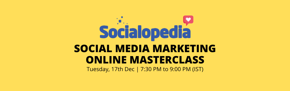 Book Online Tickets for Social Media Marketing Masterclass, Mumbai.  Today Social Media Marketing is no longer an option, it is a necessity. This is why we are here to equip you with Premium Social Media Marketing knowledge in our workshop. What will we cover:1) Understanding various Social Media platforms2) Ho