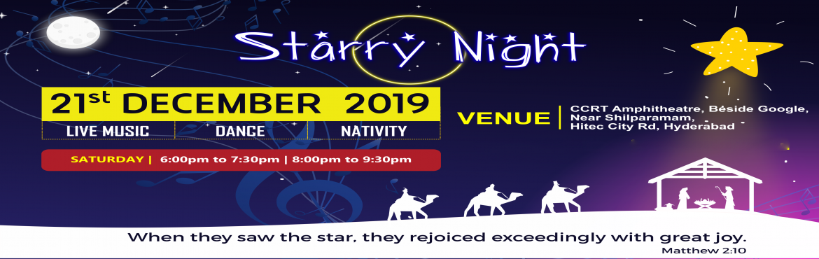 Book Online Tickets for Starry Night, Hyderabad. Christmas Celebrations by Fusion Church. An evening with Vibrant Plethora of activities from Band to Nativity and from Nativity to Contemporary Dance.