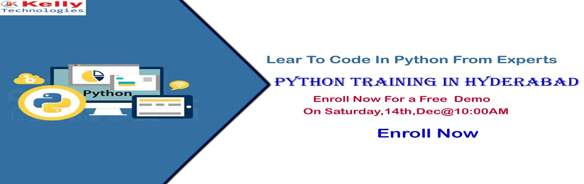 Book Online Tickets for Book Your Seat For Python Free Demo Sess, Hyderabad. Book Your Seat For Python Free Demo Session By Experts At Kelly Technologies Scheduled On Saturday, 14th Dec@10AM, In Hyd About The Demo: Kelly Technologies with the intent of enlightening the knowledge among the job seeking aspirants regarding the s