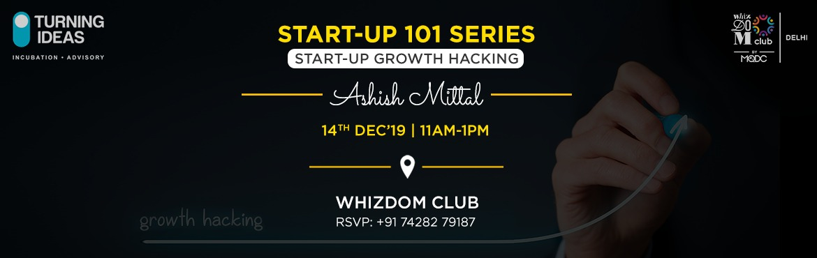 Book Online Tickets for Start-up Series 101: Start-up Growth Hac, New Delhi. Growth is a product of multifunctional coordination within an organisation. Where sales, marketing, product engineering, support all work in harmony. Achieving this with a fair level of consistency is what has been elusive.The Workshop will dis