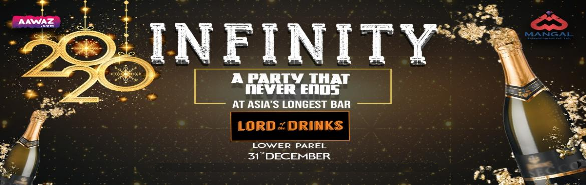 Book Online Tickets for Infinity 2020 @ Lord of the Drinks, Mumbai. The BIGGEST celebration of the year is almost upon us and where better to celebrate than Lord of the Drinks, Lower Parel. We will be throwing the most extravagant New Year's Eve party in Mumbai just for you with all the delicious food, cocktail