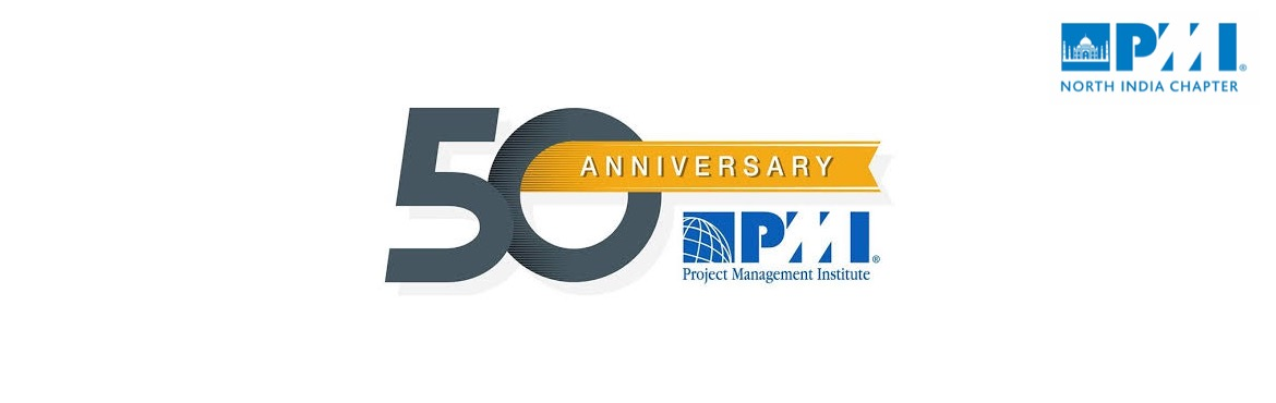 Book Online Tickets for PMINIC Event No 68 | PMI 50th Anniversar, New Delhi. Dear PMI North India Chapter members, Please join us for the final Chapter Meeting of the year 2019 and celebrate the Project Management Institute's 50th Anniversary!  As always, we have a collection of eminent speakers to make it a w