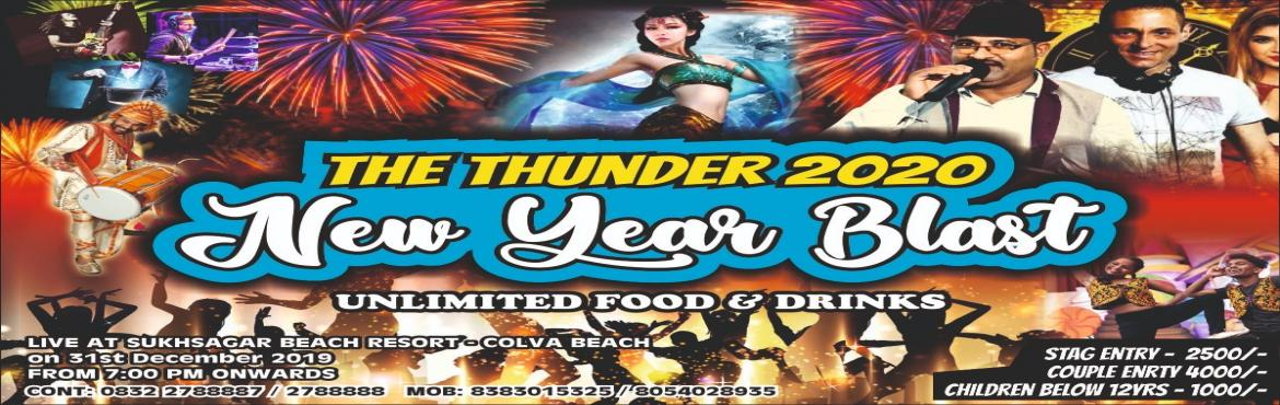 Book Online Tickets for THUNDER 2020, Goa.   Gala dinner, Live Music , DJ and bollywood dancer .........  with unlimited mouth watering Sea food & unlimited Soft and Hot drinkswith snacks