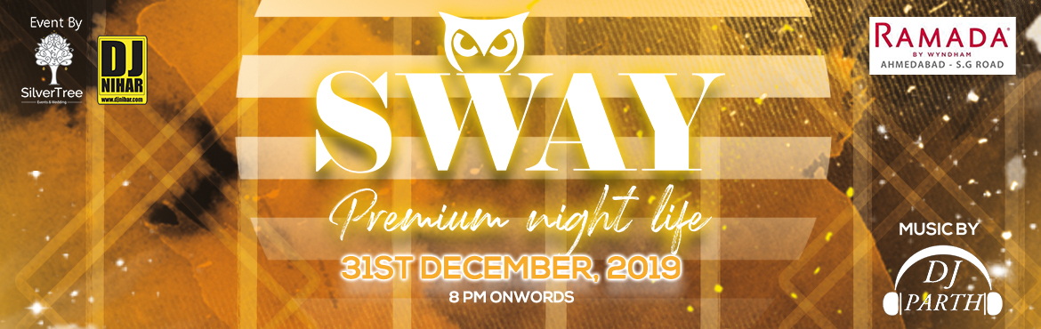Book Online Tickets for SWAY New Year 2020 By DJ Nihar , Ahmedabad. SWAY by DJ Nihar Happy New Year 2020- DJ Nihar, Attraction: Black & Golden Theme Nonstop music by Famous DJ PARTH Mind blowing Sound & Electrifying Lights. Premier, Exclusive and Limited elite crowd. Live Unlimited Mocktail bar with gal