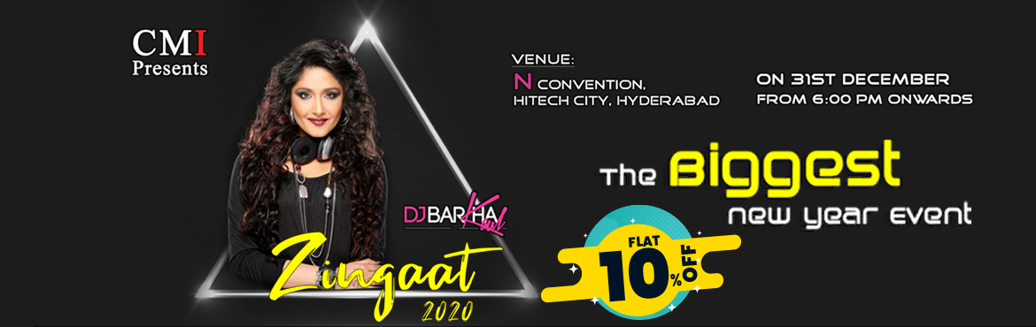 Book Online Tickets for Zingaat  2020 By DJ Barkha at N Conventi, Hyderabad.   Get FLAT 10% Off on this Event. Use Code: ENAC275 Offer Valid Till 31st Dec   DJ LIVE CONCERT BY DJ Barkha kaul AND DJ Xking(Akhil), DJ Praveen Artists : DJ BARKA, DJ PRAVEEN,Dj Akhil(Xking) Zingaat2020:   &n