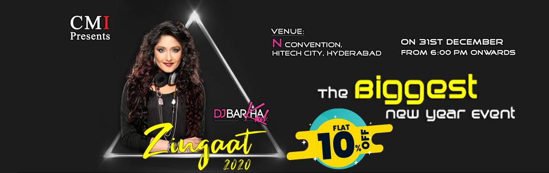 Book Online Tickets for Zingaat  2020 By DJ Barkha at N Conventi, Hyderabad.  GetFLAT 10% Offon this Event. Use Code:ENAC275 Offer Valid Till 31st Dec  DJ LIVE CONCERT BY DJ Barkha kaul AND DJ Xking(Akhil), DJ Praveen Artists :DJ BARKA, DJ PRAVEEN,Dj Akhil(Xking) Zingaat2020: &n
