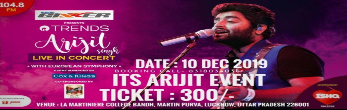 Book Online Tickets for Arijit Singh Live Concert, Lucknow.  Here Lucknow Brings #The most sensational #The Voice Of Soul #The Voice Of Hear