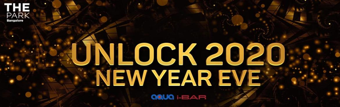 Book Online Tickets for UNLOCK 2020, Bengaluru. Biggest Bollywood New Year Party in town Top Bollywood mixes by DJ Tousif  Enjoy the poolside affair  At Bengaluru\'s all-time happening venue: I-Bar, The Park  Let\'s bid a big goodbye to 2019 and let\'s do it with all the glamour
