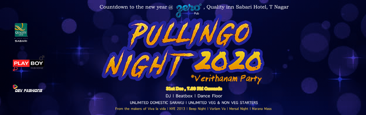 Book Online Tickets for PULLINGO NIGHT 2020, Chennai. The most awaited Verithanam party of 2020 from the makers of  Viva la Vida 2012 NYE 2013 Beep Night 2016 Varlam Vaa 2017 Mersal Night 2018 Marana Mass 2019  If you love dancing to the rhythm of Chennai this is where you need to be!&nbs