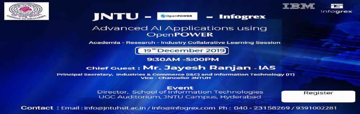 Book Online Tickets for Advanced AI Applications using OpenPOWER, Hyderabad.   Academia-Research-Industry Collaborative Learning and Implementation of Industry Application using OpenPower AI. Date: 2019 December 19th Call:9391002281 Email: info@infogrex.com   Spend a day learning about Artificial Intelligence and ga