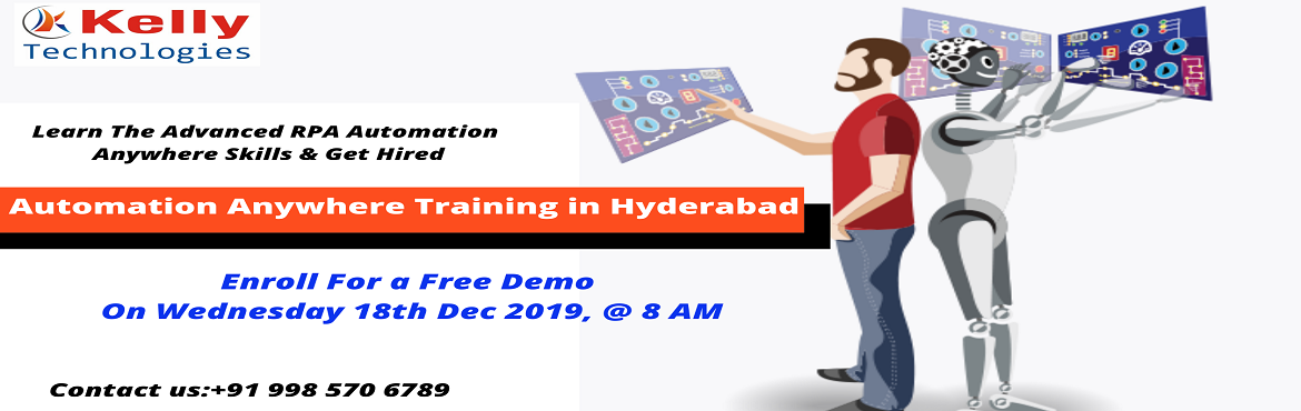 Book Online Tickets for Register For RPA Automation Anywhere Fre, Hyderabad.   About the Event- Automation Anywhere is the most used and vital tool in Robotics field which comes with a less infrastrucutre cost. It allows the enterprises to automate their processes which are handled by the humans. It saves time and solves