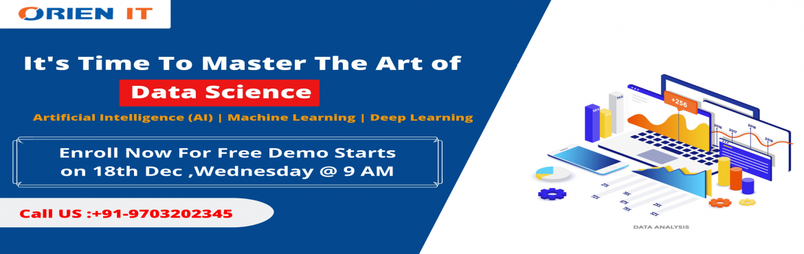 Book Online Tickets for Time To Attend Data Science Free Interac, Hyderabad. About The Demo:  The domain of Data Science has gained a huge demand over the years across the IT & corporate domains. Many organizations are in search of qualified professionals in the domain of Data Science who are well capable to handle all th