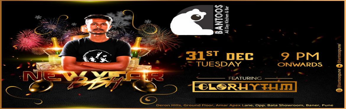 Book Online Tickets for New Year Bash, Pune. Let's Groove and enjoy the blast of new year. Come be a part of the night of the Year with Dj Glorhythm and party with your loved ones @Bantoospune. Book your Ticket today.