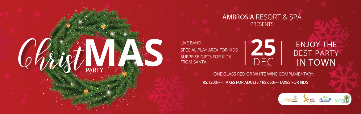 Book Online Tickets for Christmas Eve Ambrosia Resort, Pune.  Christmas Eve Ambrosia Resort   Live Food counters,Live Band,Special play area for kids,surprise gifts for kids from santa claus.