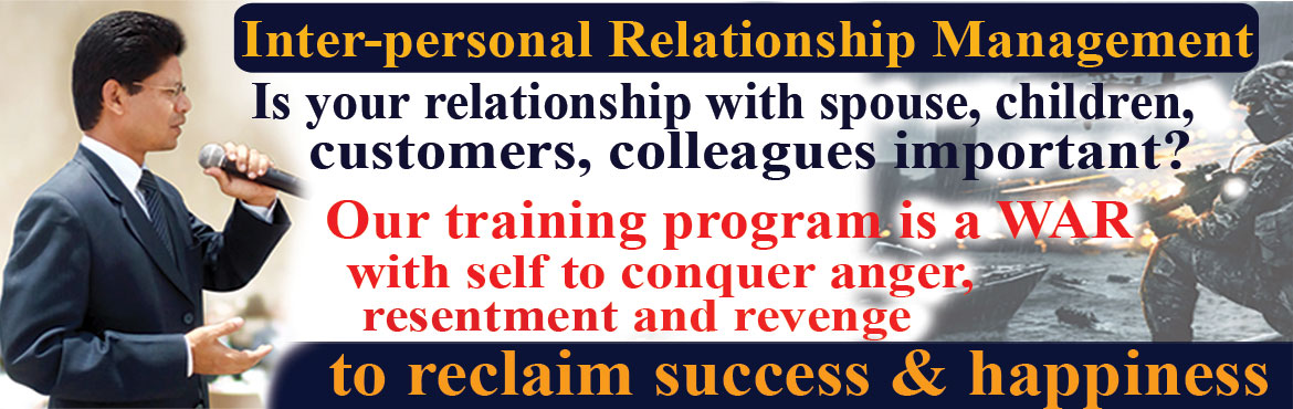 Book Online Tickets for Relationship Management Workshops to dev, Hyderabad. Relationship Management Workshops to develop Self-confidence and overcome stage fear to be a confident Public Speaker for professional success and increase income, happiness & peace of mind. The workshop is taken by best Life Coach & Author D