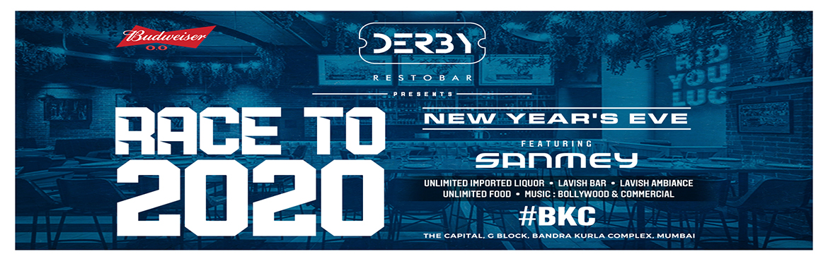 Book Online Tickets for Race To 2020,Derby,Bandra Kurla Complex,, Mumbai.  Language:: ENGLISH,HINDI,PUNJABI, MARATHI   Tick tock goes the clock, where will you be when the beat drops? Giving the 2010s a proper send-off, Race to 2020 at Derby, BKC, will be one of the best New Year\'s Eve bash in Mumbai The year\'s