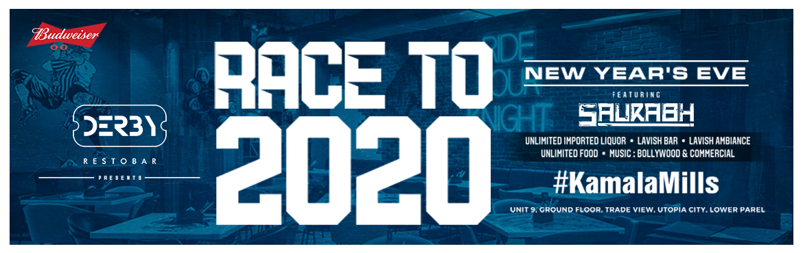Book Online Tickets for Race To 2020 At Derby Kamala Mills,Lower, Mumbai.  Language: ENGLISH,HINDI,PUNJABI, MARATHI   Tick tock goes the clock, where will you be when the beat drops? Giving the 2010s a proper send-off, Race to 2020 at Derby, BKC, will be one of the best New Year\'s Eve bash in Mumbai The yea