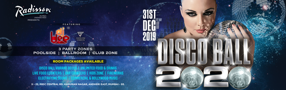 Book Online Tickets for Disco Ball Nye 2020 - Radisson,Andheri,M, Mumbai.   Get FLAT 10% Off on this Event. Use Code: ENDB742 Offer Valid Till 31st Dec     Language: ENGLISH,HINDI,PUNJABI, MARATHI   After 4 successful Disco Ball New Year Eve Celebrations, we are back with Quintuple the fun, energy