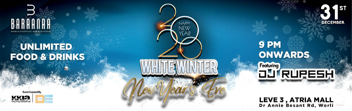 Book Online Tickets for WHITE WINTER 2020 - New Year Eve, Mumbai. As the tail of the year Approaches, its time to make the perfect plan to welcome the legendary 2020 in to our live.. In Style. A new decade, A new Mood! Join us for the grand celebration this year. At Baraana of all the night you have missed before b