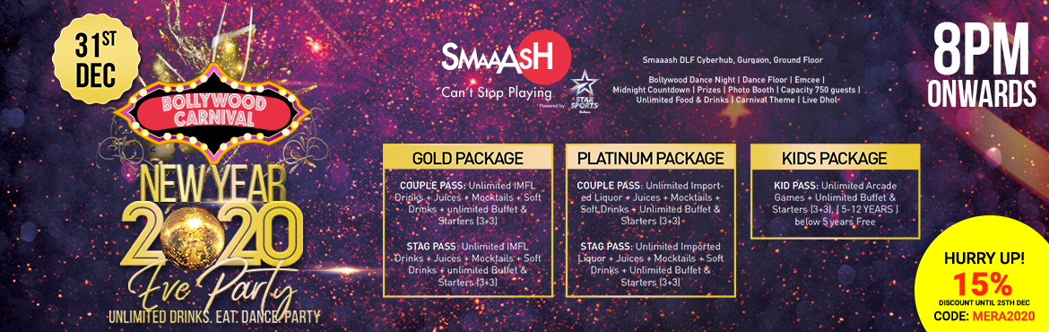 Book Online Tickets for Bollywood Carnival NYE 2020 At Smaash Cy, Gurugram. BIGGEST NYE PARTY @ _ GURGAON PUB EXCHANGE/SMAAASH CYBERHUB_ 31st December- NEW YEAR EVE 2020 CARNIVAL DANCE PARTY AT GURGAON PUB EXCHANGE /SMAAASH CYBERHUB Bring in 2020  with UNLIMITED Food, Drinks, Music , DANCE and Games only at GURGAON PUB