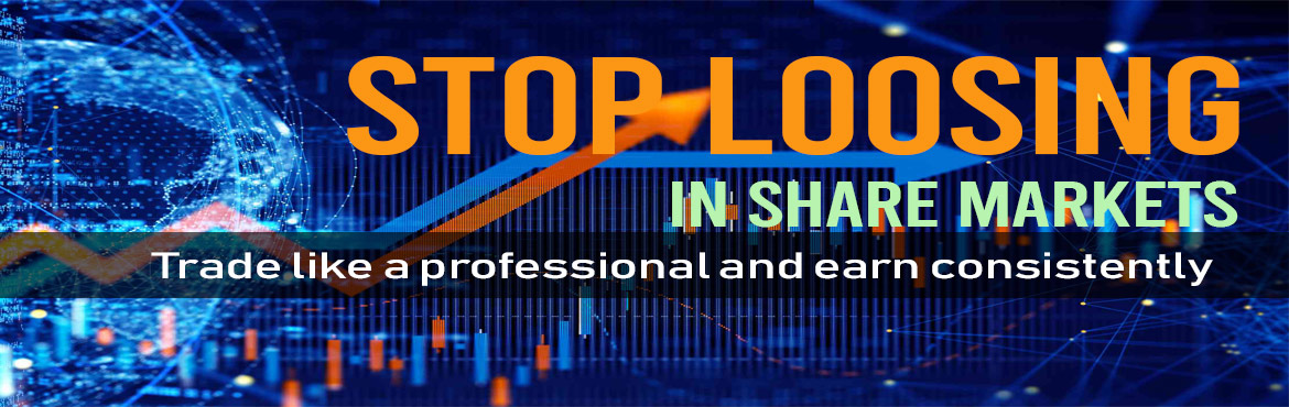 Book Online Tickets for STOP LOSING MONEY IN STOCK MARKETS- FREE, Secunderab. Come and Witness the best Automated Trading Software system in India. 95% of the Indian traders loose money. Are you on that side or on the winning side? Come and learn the Strategies used by the rest 5% of the Winners and be a part of th