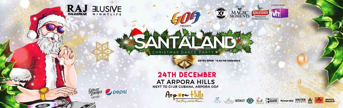 Book Online Tickets for Santaland Christmas Party Goa  2019, Calangute.  It\'s the season to be jolly, and you know what makes it even better?SANTALAND 2019 Christmas Party. Spread the festive cheer with Santa in Santaland along with live bands, djs, mouthwatering food and lots more.Right after the midnight mass, th