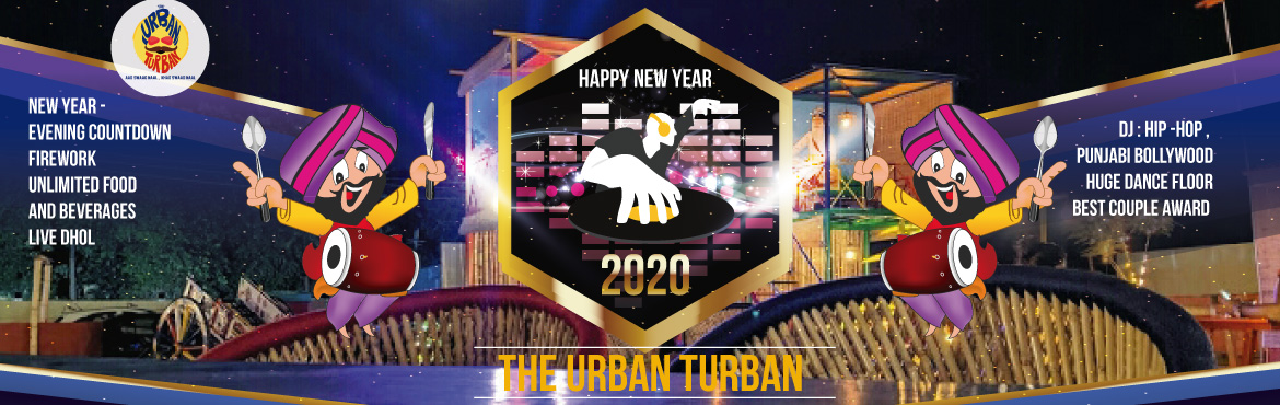 Book Online Tickets for Happy New Year 2020, Bengaluru. Happy New Year 2020- The Urban Turban, Sarjapur. Evening countdownUnlimited food and beverages live dhol.DJ-hip-HipHuge Dance Floor.Best couple award.