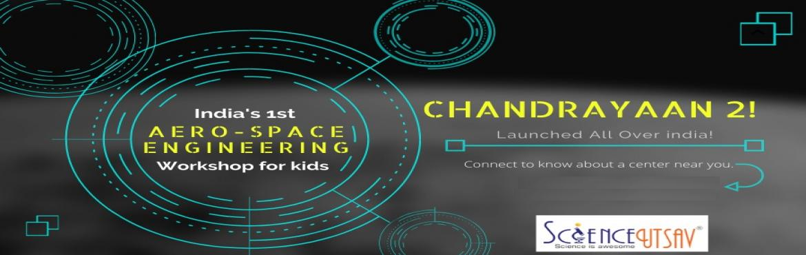 Book Online Tickets for Chandrayaan-2 in Pune : Science workshop, Pune. Chandrayaan-2 the Milestone event in the history of India's Space Programme is carved into a workshop to get an activity based experience of the complete journey to the Chandrayaan-2. Beginning with the INTERACTIVE SESSION about space and the r