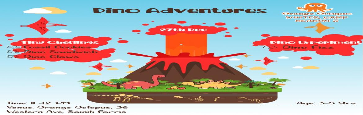 Book Online Tickets for Dino Adventure- Cooking, New Delhi.  Let your enthusiastic sous chefs come in for a session of fun filled, flameless dino themed yummies. Bon Appétit!
