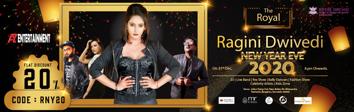 Book Online Tickets for The Royal New Years Eve ft. Ragini Dwive, Bengaluru. The Royal New Year's Eve 2020:   Get FLAT 10% Off on this Event. Use Code: ENEF260 Offer Valid Till 31st Dec  Celebrate this new year in the most Royale way possible with the Queen of Sandalwood Ragini Dwivedi at the Luxurio