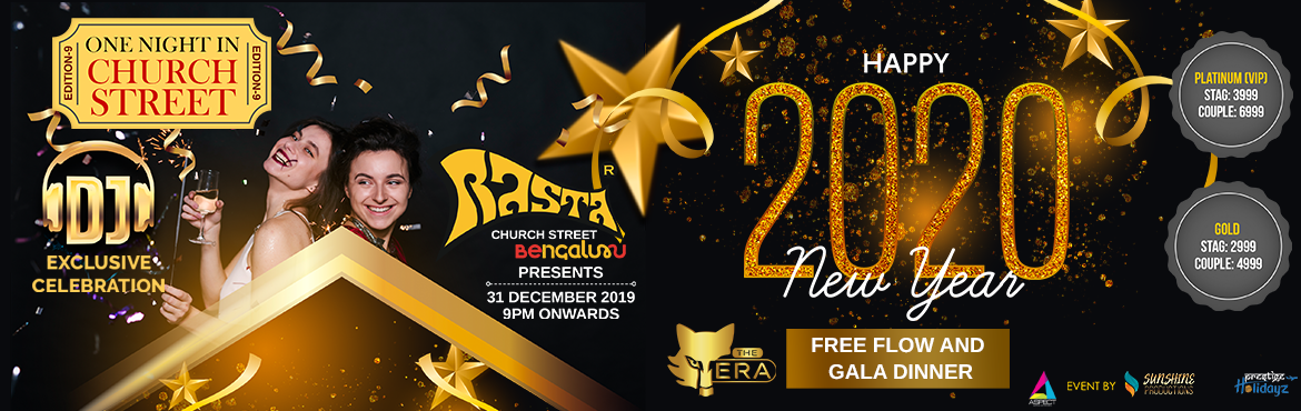 Book Online Tickets for New Year Event One Night In Church Stree, Bengaluru. ONE NIGHT IN CHURCH STREET Make your plans for New Years Eve and leave all your stress behind! You will have a blast at our New Years Eve, One Night in Church Street at this PREMIUM VENUE- Rasta ( Church Street) Limited entry to avoid pushy cro