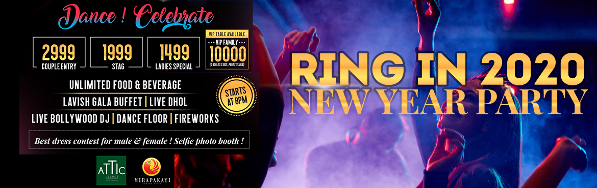 Book Online Tickets for  Ring In 2020  NYE ATTIC LOUNGE, Bengaluru.  NEW YEAR EVENT 2020 ATTIC LOUNGE