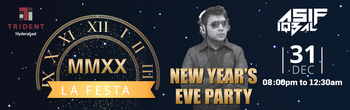Book Online Tickets for LA FESTA 2020 New Years Eve Party at Tri, Hyderabad. Pack in the excitement to celebrate the last night of 2019 with Trident Hyderabad and let the stars shine down, as we stand on the threshold of welcoming 2020. Swing into the New Year with unlimited drinks and buffet. DJ Asif: DJ Asif a music pr