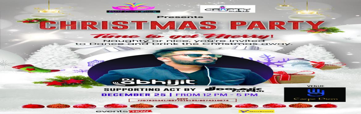 Book Online Tickets for CHRISTMAS PARTY    -Time To Get Merry, Hyderabad. 7207835341/ 8977516195 / 8074310674