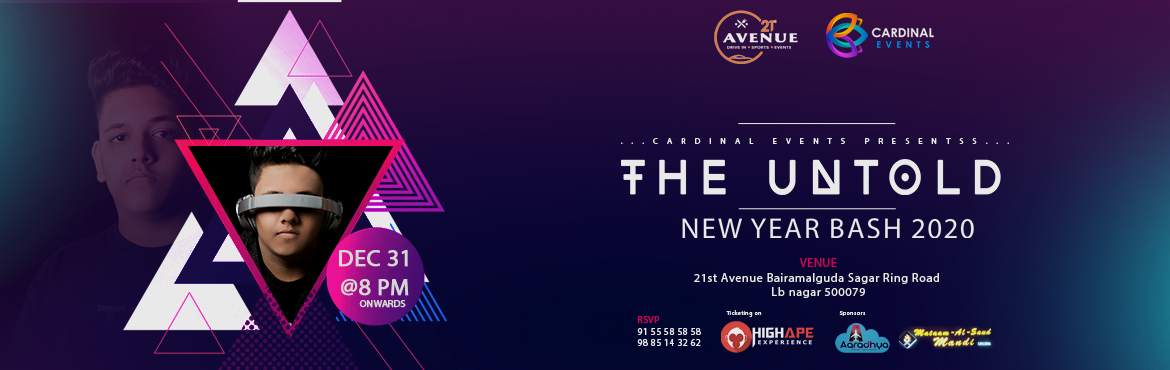 Book Online Tickets for New Year Event 2020 at 21st Avenue, Hyderabad. Lets come together and say good bye to 2019 and welcome glorious new year 2020 with most awaited new year party with DJ UNTOLD by Cardinal events @21st Avenue  Artist : DJ Untold
