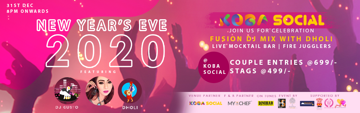 Book Online Tickets for  NEW YEARS EVE 2020 @KOBA SOCIAL, Ahmedabad.   NEW YEAR'S EVE 2020 @KOBA SOCIAL Attraction: Theme Party Nonstop music by Famous DJ. Fusion Dholi Perfomance by Twiinkle Star – Insta and Tiktok Star Mind blowing Sound & Electrifying Lights. Premier, Exclusive and Limited