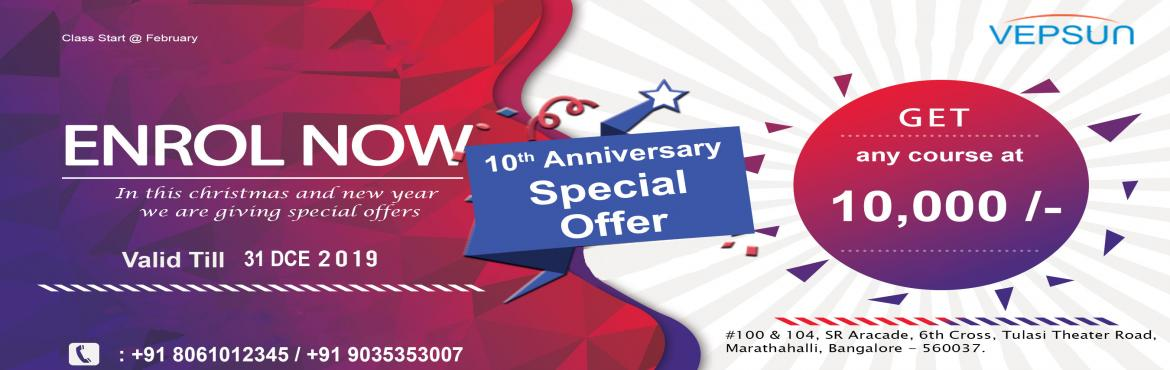 Book Online Tickets for Special offer for AWS Training @ 10,000, Bengaluru. 10th Anniversary in this Christmas and new year we are giving special offer for AWS Training @10,000.and offer valid till 31st December. About Us Vepsun has grown to become the largest independent IT training institutes. We offer most advanced techno