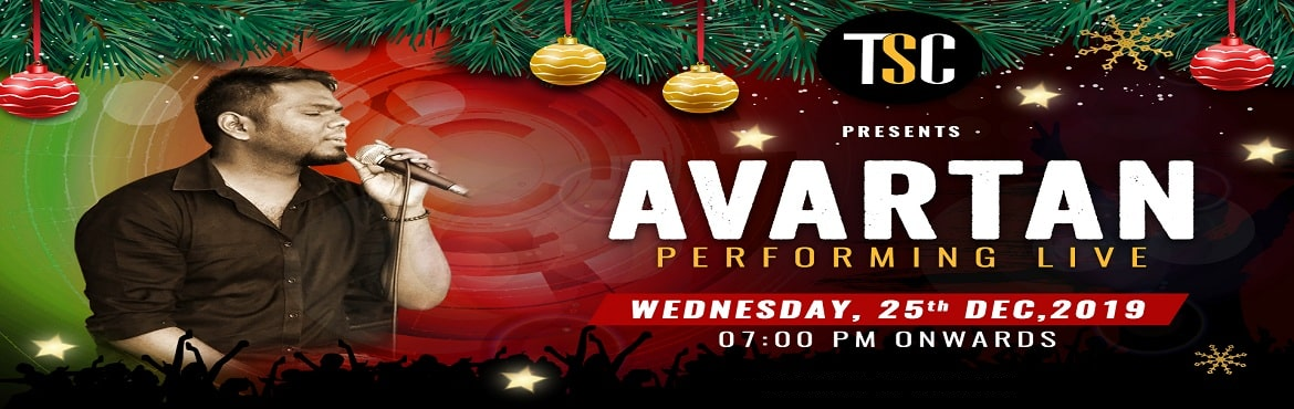 Book Online Tickets for Christmas Bash Ft. Avartan Performing Li, Gurugram. Enjoy the Christmas night with Avartan band while warming yourself up around a bonfire in a chilly winter night!!Come over to TSC and celebrate grand! Savor a great variety of mouthwatering snacks with your choice of spirits and dance till the
