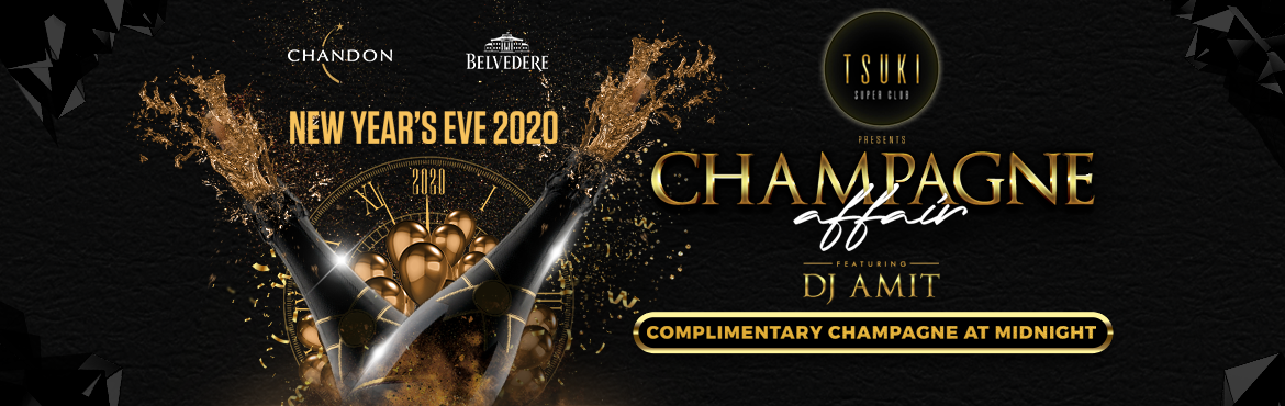 Book Online Tickets for Tsuki Champagne Affair New Years Eve 202, Mumbai.  It's the end of the decade and starts at this party! This New Year's Eve marks the start of All-Time High's extensive set of party nights. Come be a part of Tsuki Champagne Affair New Year's Eve 2020 at Hotel Sea Princes