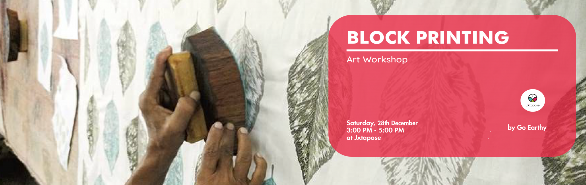Book Online Tickets for Block Printing, Hyderabad.   Workshop Alert! (DM for registration link)   PROFESSIONAL BLOCK PRINTING       Guided by the Go Earthy team, this workshop will teach you the skills of Block printing, a printing technique that is a part of India\'s contemp