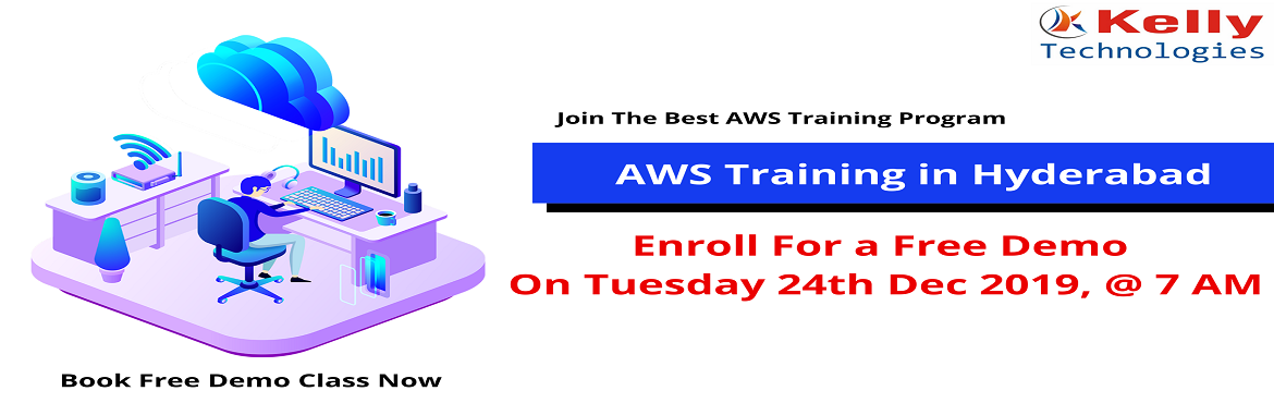 """Book Online Tickets for Attend For The Free Demo On AWS Training, Hyderabad. About The Demo- Kelly Technologies is now conducting """"AWS Training Free Demo"""" under the guidance of industry experts on 24th Dec, 7 AM, Hyd. It's the perfect opportunity to make effective use of for driving career oriented knowledge"""