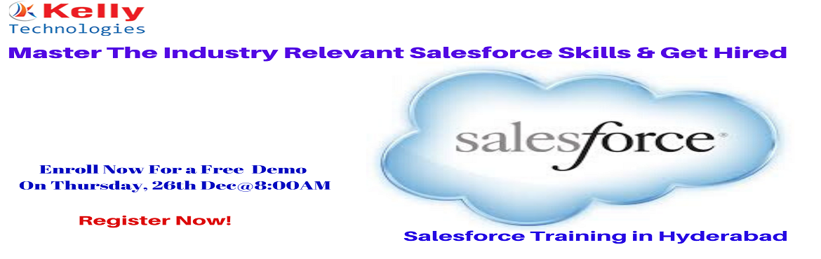 Book Online Tickets for Get Registered For Salesforce Free Demo , Hyderabad. Get Registered For Salesforce Free Demo Session To Interact With Experts On Thursday, 26th Dec@8:00AM,At Kelly Technologies, Hyderabad About The Event- Salesforce as CRM helps organizations to identify customer needs, enabling them to mak